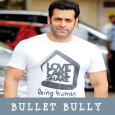 Salmaan in Bullet Bully