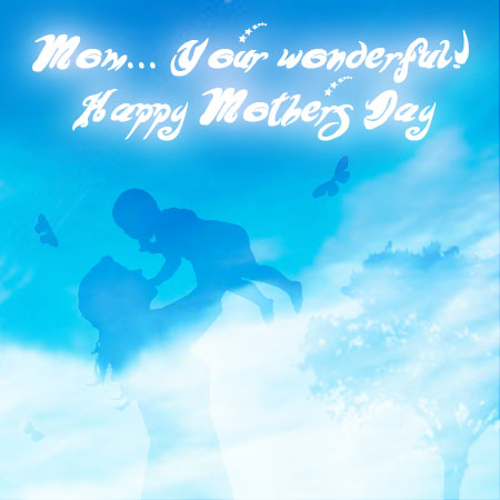 Happy Mothers Day Cards, May Day greeting cards